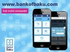 """""""Bank of Baku""""-nun saytı artıq mobil versiyada xidmətinizdə!: İQTİSADİYYAT"""