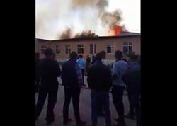 Azərbaycanda məktəb yandı - YENİLƏNİB - VİDEO - FOTO