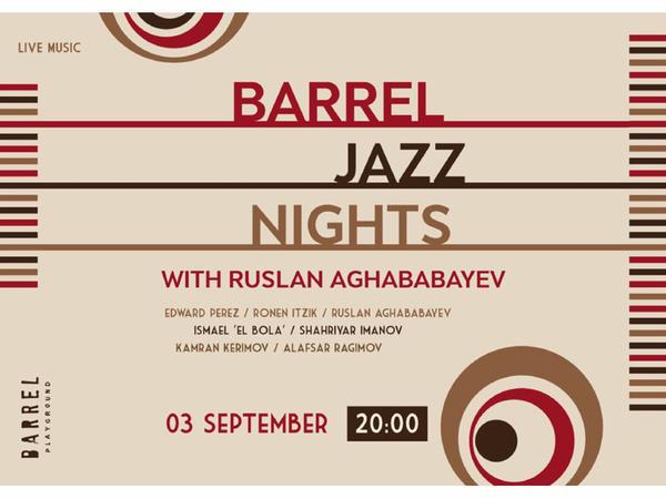 """Barrel Jazz Nights"" caz konserti!"