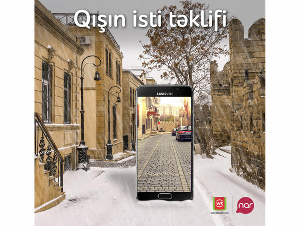"""""""Nar"""" və """"World Telecom""""dan """"Qışın isti təklifi"""""""