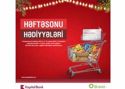 Kapital Bank Bravo marketi ilə yeni aksiya keçirir