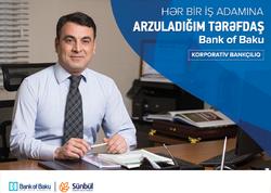 """Hər bir iş adamının arzuladığı tərəfdaş - """"Bank of Baku"""" Universal Banka çevrilir!"""