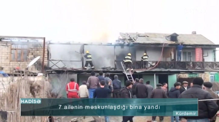 7 ailənin yaşadığı bina yandı - VİDEO - FOTO