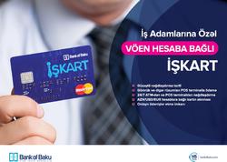 Bank of Baku iş adamlarına özəl yeni İŞKART məhsulunu təqdim edir!