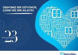 """Dünya """"Sevgililər Günü""""nü, Bank of Baku ailəsi isə 23 yaşını qeyd edir!"""