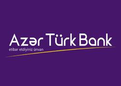 Azər Türk Bankın müştərilərinin sayı artır
