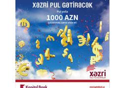 """Kapital Bank """"Xəzri"""" sistemi üzrə 150-dən artıq müştərini mükafatlandırdı"""