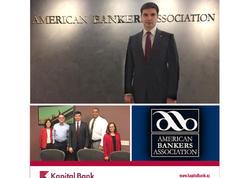 Kapital Bank Amerika Banklar Assosiasiyasına üzv seçilib