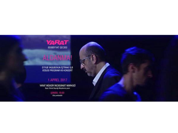 YARAT Müasir İncəsənət Məkanında Eyyub Yaqubovun konserti