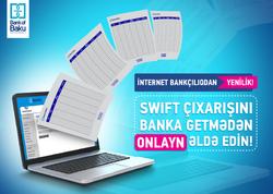 Bank of Baku İnternet Bankçılıq xidmətini yeni funksiyalarla təkmilləşdirir!