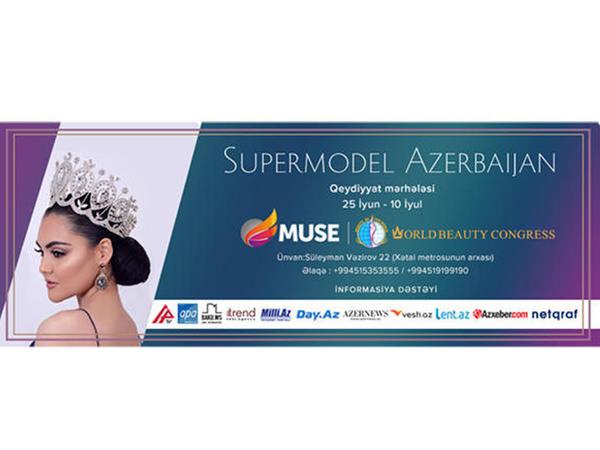 """""""Supermodel Azerbaijan""""a sənəd qəbuluna başlandı"""