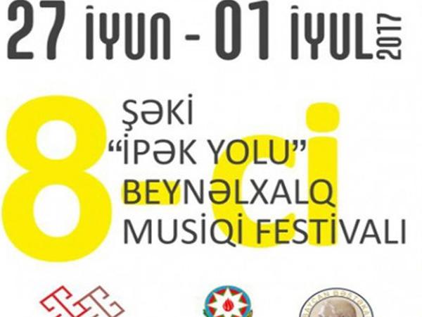 """Şəkidə """"İpək Yolu"""" VIII Beynəlxalq Musiqi Festivalı başlayıb"""