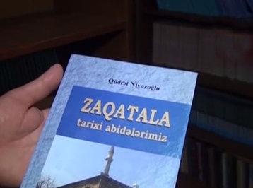 Zaqatalanın tarixi abidələrinə aid kitab nəşr olunub