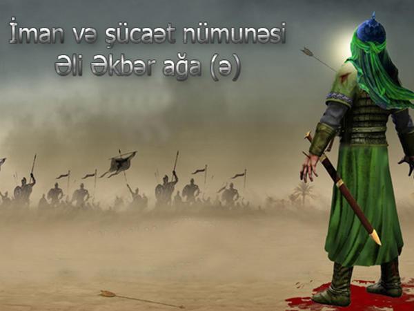 İman və şücaət nümunəsi - Əli Əkbər ağa