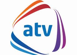 """ATV-nin yeni rəhbəri: """"Vəzifəmin icrasına başlamışam"""""""