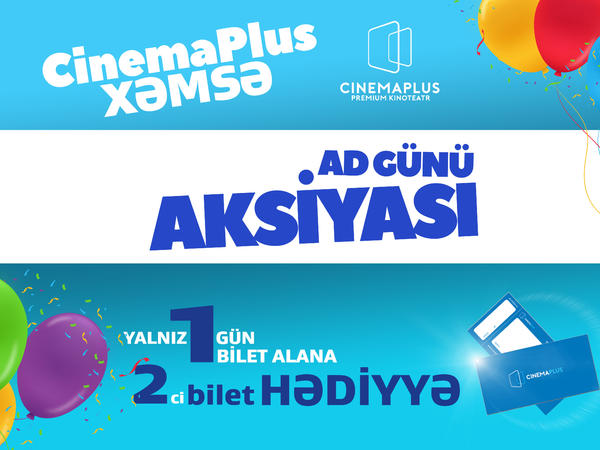 """""""CinemaPlus Xəmsə"""" - 1 il!"""