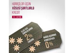 Kapital Bank hərbçilərə 2% endirimlə kredit kampaniyası təqdim edir