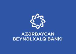 Azərbaycan Beynəlxalq Bankının reytinqləri yüksəldi