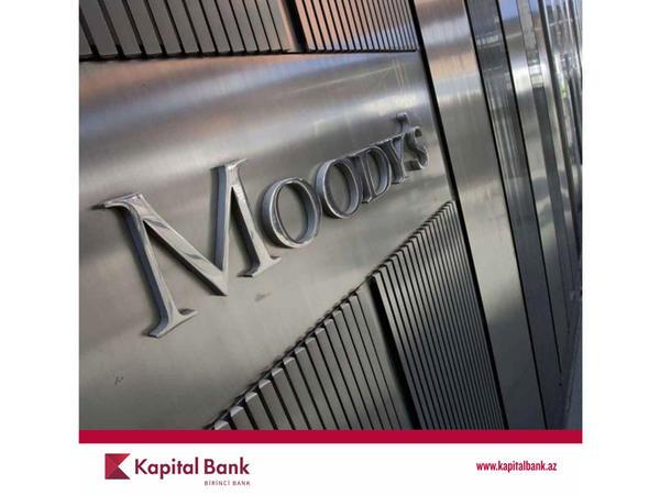 Moody's agentliyi Kapital Bank-ın reytinqini təsdiqlədi