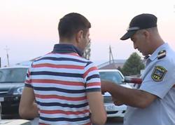 """""""Gəlirdim, polislər saxladı"""" - Reyd zamanı 45 sürücü cərimələndi - VİDEO - FOTO"""