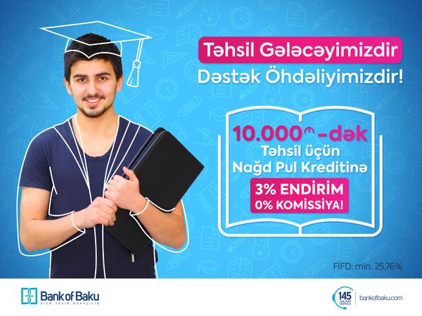 Bank of Baku-dan Təhsil Kampaniyası: 10.000 AZN-dək Nağd Pul Kreditinə 3% ENDİRİM!