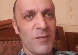"""Nazim VİDEO yaydı: """"Sağ-salamatam"""""""