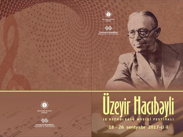 Üzeyir Hacıbəyliyə həsr olunmuş IX Beynəlxalq Musiqi Festivalı keçiriləcək
