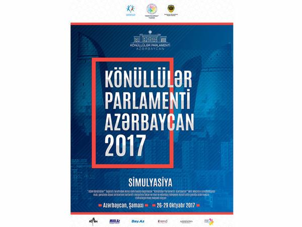 """""""Könüllülər Parlamenti Azərbaycan""""- 2017 layihəsi start götürür"""