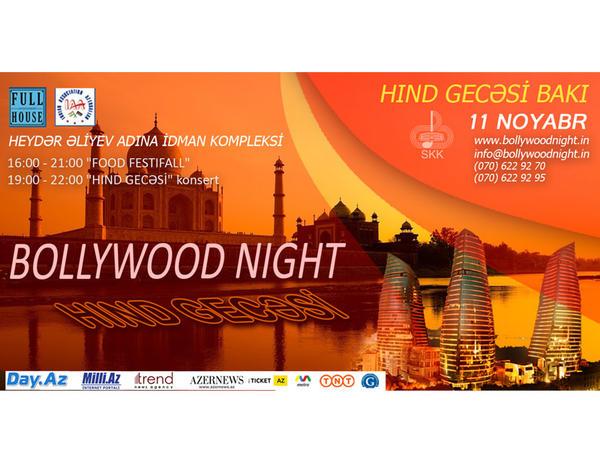 """""""Bollywood Night""""da kim iştirak etmək istəyir? - Kastinq elan olunub"""