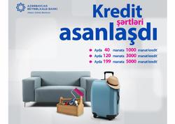 Azərbaycan Beynəlxalq Bankı nağd pul krediti şərtlərini asanlaşdırdı