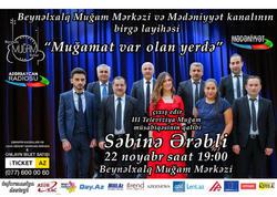 """Beynəlxalq Muğam Mərkəzində """"Muğamat var olan yerdə"""" layihəsinin növbəti konserti keçiriləcək"""