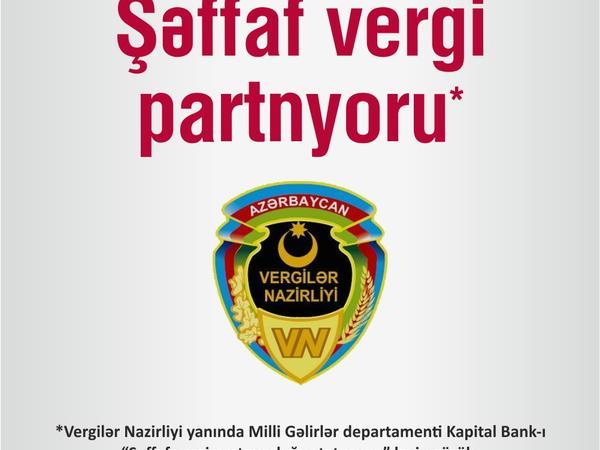 """Kapital Bank """"Şəffaf vergi partnyorluğu statusuna"""" layiq görülüb"""