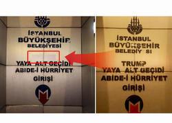 İstanbulda yeraltı keçiddən Trampın adı götürüldü