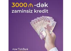 Azər Türk Bankdan zaminsiz kredit