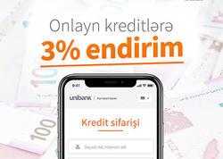 Unibankdan onlayn kredit sifariş et, 3% endirim qazan!