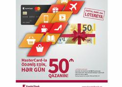 Kapital Bank-ın 100-dən artıq MasterCard sahibinin hər biri 50 manat qazandı