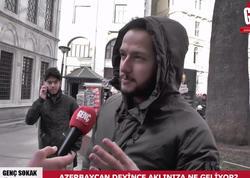 """Türkiyədə maraqlı sorğu: """"Azərbaycan deyəndə ağlınıza nə gəlir?"""" - VİDEO"""