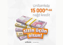 """Unibankda """"Sizin üçün olsun!"""" kampaniyası başlayır"""