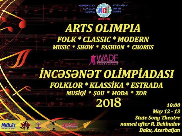 """Dövlət Mahnı Teatrında """"Arts Olimpia 2018"""" müsabiqəsi keçiriləcək"""
