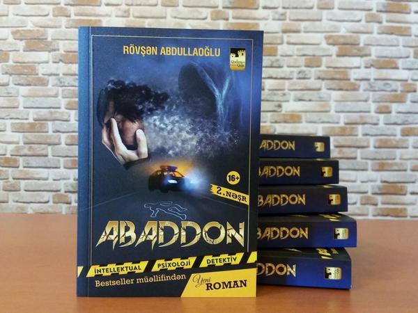 """Rövşən Abdullaoğlunun """"Abaddon"""" romanı satışda niyə rekord vurur? - <span class=""""color_red"""">Maraqlı izah</span>"""