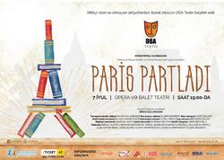 """ƏSA-dan möhtəşəm premyera - """"Paris Partladı"""""""