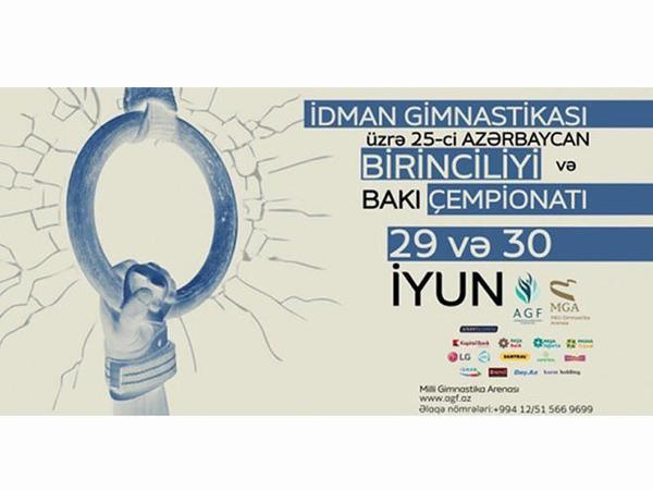 İdman gimnastikası üzrə 25-ci Azərbaycan birinciliyi və Bakı çempionatı keçiriləcək