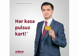 Unibankdan korporativ müştərilər üçün yeni kampaniya: Plastik kartı pulsuz al!
