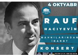 Rauf Hacıyevin mahnılarından ibarət konsert
