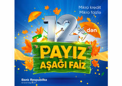 """Bank Respublika """"Payız - Aşağı Faiz"""" mikro kredit kampaniyasına başlayır"""