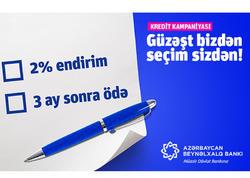 Azərbaycan Beynəlxalq Bankından Payız krediti kampaniyası