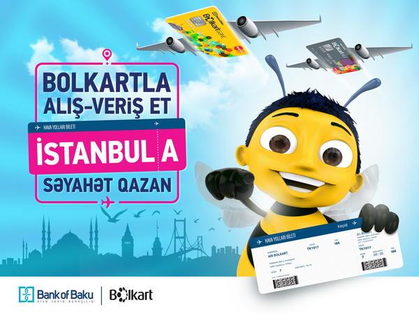 Bolkartla alış-veriş et, İstanbula SƏYAHƏT qazan!