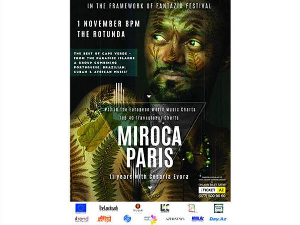 Bakıda ecazkar MIROCA PARIS konserti keçiriləcək