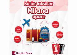 Kapital Bank-ın müştərisi Milana səyahət qazandı