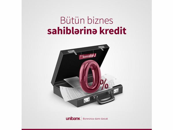 Unibankdan biznesə daha bir dəstək: Kreditlər 0% komissiyalı oldu!